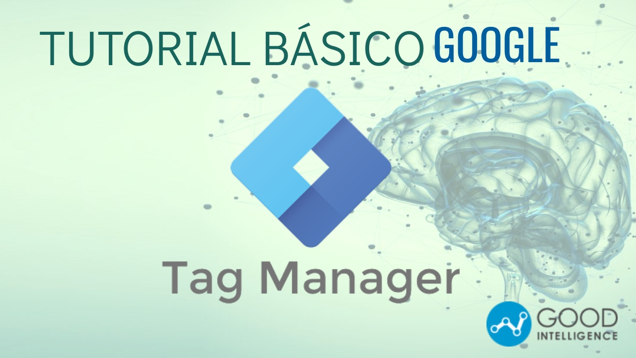 tutorial google tag manager basico