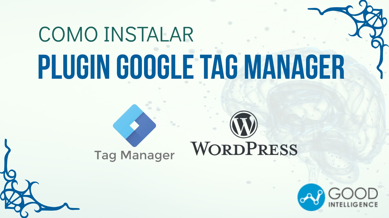 Como Instalar Google Tag Manager No Wordpress