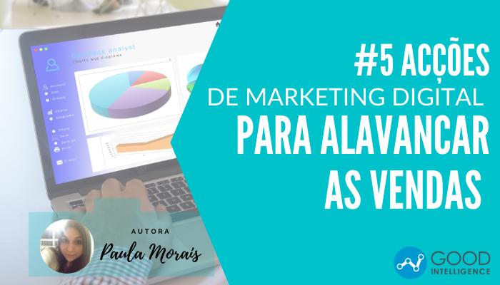 5 ações de marketing digital para alavancar as vendas